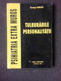 TULBURARILE PERSONALITATII-GEORGE IONESCU