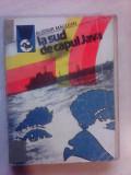 La sud de capul Java - ALISTAIR MACLEAN