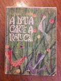 A doua carte a Ralucai - Victor Tulbure / C37G, Alta editura, Calin Gruia