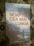 a2a NOAPTEA CEA MAI LUNGA - Haralamb Zinca