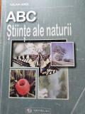 ABC, ȘTIINȚE ALE NATURII - AGLAIA IONEL