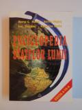 ENCICLOPEDIA STATELOR LUMII EDITIA A VII - A de HORIA C. MATEI , SILVIU NEGUT , ION NICOLAE , CATERINA RADU , 2001