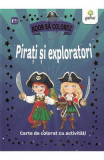 Pirati si exploratori. Ador sa colorez