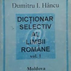 Dictionar selectiv al limbii romane, vol. I