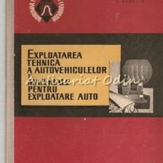 Exploatarea Tehnica A Autovehiculelor Si Materialelor Pentru Exploatare Auto