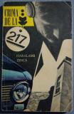 Haralamb Zincă - Crima de la 217 (cu dedicație/ autograf)