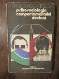 Psihosociologia comportamentului deviant - Virgil Dragomirescu