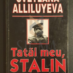 Tatăl meu, Stalin - Svetlana Alliluyeva