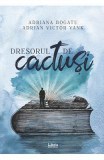 Dresorul de cactusi - Adriana Bogatu, Adrian Victor Vank