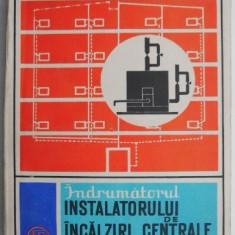 Indrumatorul instalatorului de incalziri centrale – C. Luta