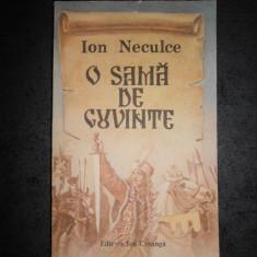 ION NECULCE - O SAMA DE CUVINTE
