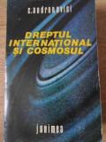 DREPTUL INTERNATIONAL SI COSMOSUL (COPERTA SPATE LIPSA) - C. ANDRONOVICI