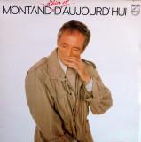 Vinil Yves Montand – Montand D'hier Et D'aujourd'hui (VG+)