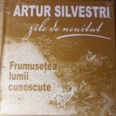 FRUMUSETEA LUMII CUNOSCUTE - ARTUR SILVESTRI