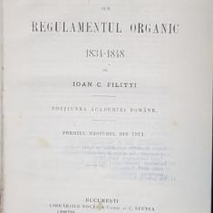 DOMNIILE ROMANE SUB REGULAMENTUL ORGANIC 1834-1848 - ION C. FILITTI ,1915