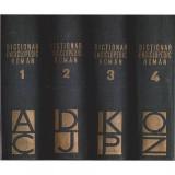 Dictionar enciclopedic roman - Vol. I - A - C, Vol. II - D- J. Vol. III - K -P, Vol. IV - Q-Z