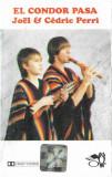 Caseta audio Joel & Cedric Perri - El Condor Pasa