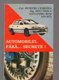 C9470 AUTOMOBILUL FARA... SECRETE! - DUMITRU CIOBOTEA