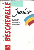 Grammaire. Orthographie. Vocabulaire - Junior (cartonata)