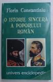 O ISTORIE SINCERA A POPORULUI ROMAN-FLORIN CONSTANTINIU 1997