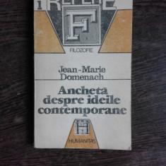 ANCHETA DESPRE IDEILE CONTEMPORANE - JEAN MARIE DOMENACH