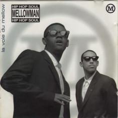 Vand cd Mellowman-L Voie Du Mellow,original,muzica hip-hop