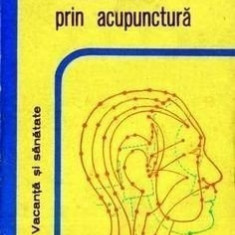 Tratamentul prin acupunctura - C. Ionescu Tirgoviste