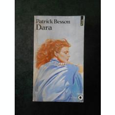 PATRICK BESSON - DARA