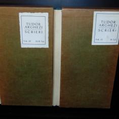 TUDOR ARGHEZI -SCRIERI  VOL.10-11