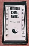 Miturile Chinei antice. Editura Stiintifica si Enciclopedica, 1987 - Yuan Ke