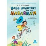 Noile aventuri ale lui Habarnam. Pentru prima oară în limba română