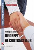 Cumpara ieftin Principiile generale de drept al contractelor