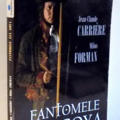 FANTOMELE LUI GOYA de JEAN-CLAUDE CARRIERE, MILOS FORMAN , 2007