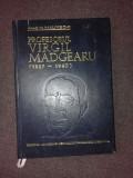 PROFESORUL VIRGIL MADGEARU 1887-1940 - V. MALINSCHI