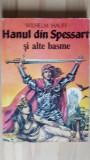Hanul din Spessart si alte basme- Wilhelm Hauff