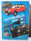 """""""AUTOMOBILUL DE LA A LA Z"""", C. Arama, 1985"""