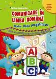 Comunicare in limba romana pentru clasa pregatitoare/***