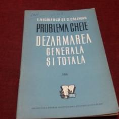 E NICOLESCU - PROBLEMA CHEIE DEZARMAREA GENERALA SI TOTALA