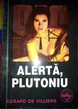 SAS Alertă, Plutoniu