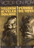 VELERIM ȘI VALER DOAMNE – VICTOR ION POPA