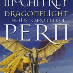 Dragonflight [The First Chronicle of Pern] - Anne McCaffrey