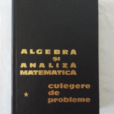 D. Flondor M. Donciu - Algebra si analiza matematica - vol 1 si 2