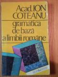 GRAMATICA DE BAZA A LIMBII ROMANE-ION COTEANU
