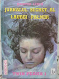JURNALUL SECRET AL LAUREI PALMER TWIN PEAKS 1-JENNIFER LYNCH