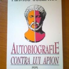 w4 FLAVIUS JOSEPHUS - AUTOBIOGRAFIE CONTRA LUI APION (stare excelenta)