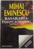 BASARABIA , PAMANT ROMANESC , SAMAVOLNIC RAPIT de MIHAI EMINESCU , 1997