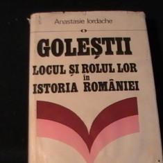 GOLESTII- LOCUL SI ROLUL LOR IN ISTORIA ROMANIEI-ANASTASIE IORDACHE-435 PG-