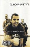 Casetă audio Da Hood Justice - Direct din unda'ground, Casete audio, cat music
