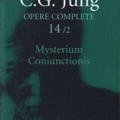 Opere complete. Vol. 14/2: Mysterium Coniunctionis. Cercetari asupra separarii si unirii contrastelor sufletesti in alchimie/Carl Gustav Jung