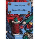 Carte Editura Arthur, Razboiul bumbilor, Louis Pergaud